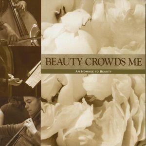 Beauty Crowds Me: An Homage to Beauty /  Various