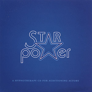 Star Power a Hynotherapy CD for Auditioning Actors