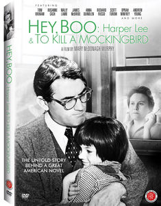 Hey Boo: Harper Lee & to Kill a Mockingbird