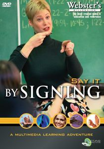 American Sign Language: Say It By Signing