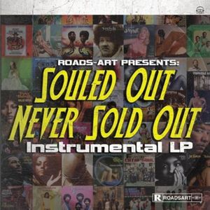 Souled Out Never Sold Out