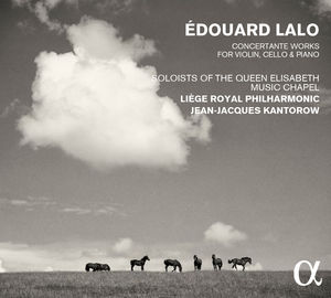 Edouard Lalo: Concertante Works For Violin Cello