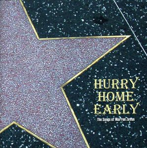 Hurry Home Early: Songs of Warren Zevon /  Various