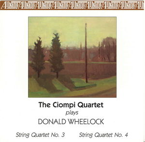 Ciompi Quartet Plays Donald Wheelock
