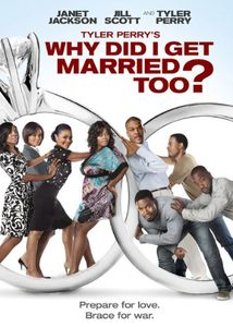 Tyler Perry's Why Did I Get Married Too? [Widescreen]