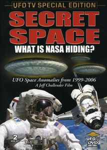 Secret Space: What Is Nasa Hiding?