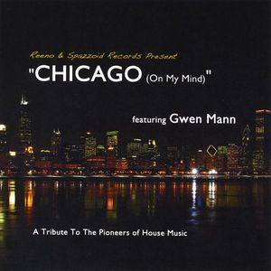 Chicago (On My Mind)-A Tribute to the Pioneers of