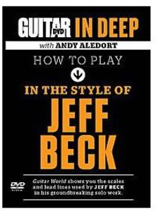 Guitar World: How to Play in Style of Jeff Beck
