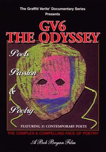 Graffiti Verite: The Odyssey - Poets Passion &