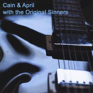 Cain & April with the Original Sinners