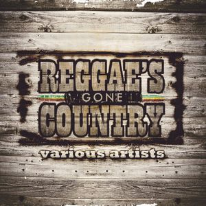 Reggae Gone Country /  Various