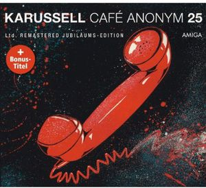 Cafe Anonym (25th Anniversary Edition) [Import]