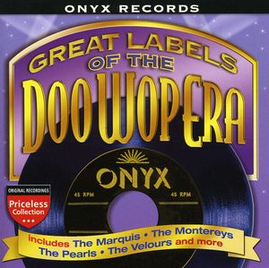 Great Labels of Doo Wop: Onyx /  Various