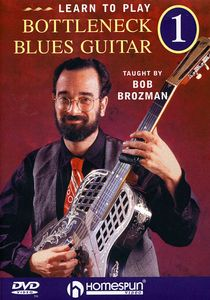 Learn To Play Bottleneck Blues Guitar, Vol. 1