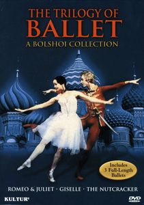 The Trilogy of Ballet: A Bolshoi Collection