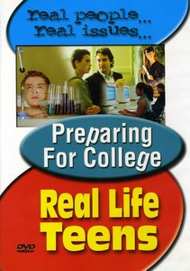 Real Life Teens: Preparing for College