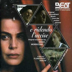 E Ridendo L'uccise (Original Soundtrack) [Import]