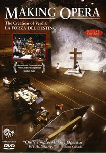 Making Opera-The Creation of Verdi's la Forza Del
