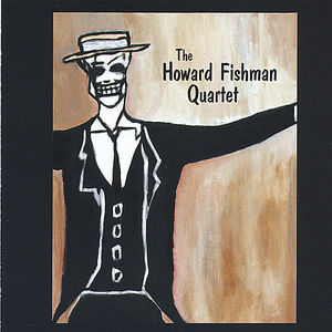 Howard Fishman Quartet