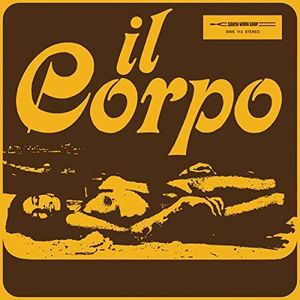 Il Corpo (Original Soundtrack) [Import]