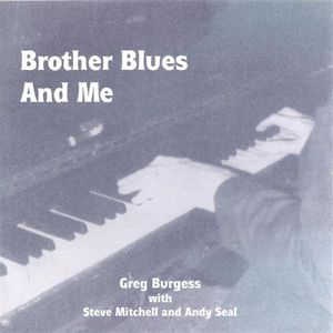 Brother Blues & Me