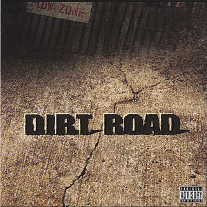 Dirt Road the Album