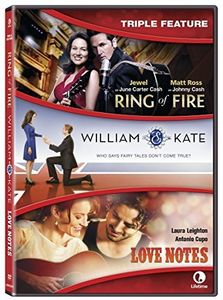 Ring Of Fire/ William and Kate/ Love Notes