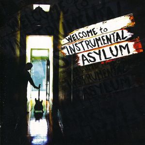 Welcome to the Instrumental Asylum
