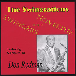 Swingers & Novelties-Featuring a Tribute to Don Re