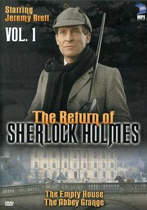 The Return of Sherlock Holmes: Volume 1: The Empty House /  The Abbey Grange
