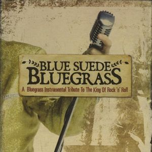 Blue Suede Bluegrass /  Various