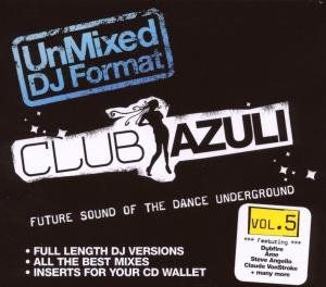 Club Azuli 5-Unmixed: Future Sound [Import]