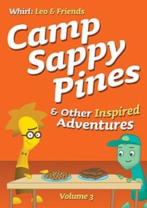 Camp Sappy Pines & Other Inspired Adventures