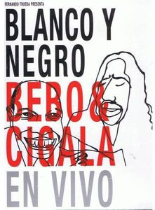 Blanco y Negro: Bebo & Cigala en Vivo [Import]