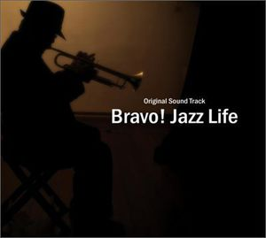 Bravo Jazz Life (Original Soundtrack) [Import]