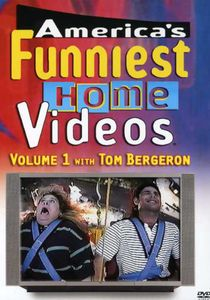 America's Funniest Home Videos: Volume 1 With Tom Bergeron