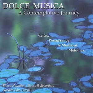 Dolce Musica a Contemplative Journey