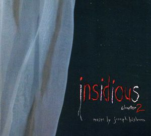 Insidious Chapter 2 (Original Soundtrack)