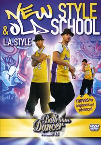 Ballroom Dancer New Style & Old School-L.A.Style