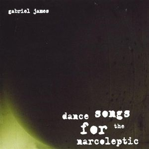 Dance Songs for the Narcoleptic