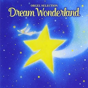 Dream Wonderland-Yume Ha Hisoka Ni (Original Soundtrack) [Import]