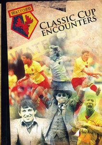 Watford FC Classic Cup Encounters [Import]