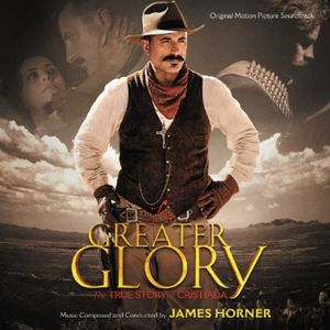 For Greater Glory (Score) (Original Soundtrack)