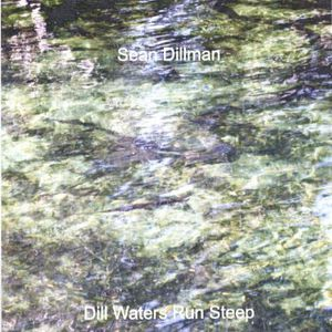 Dill Waters Run Steep
