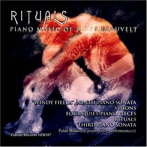 Rituals: Piano Music of Peter Blauvelt