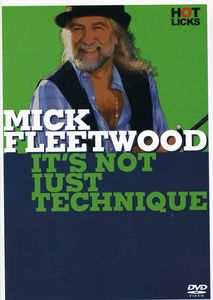 Mick Fleetwood Drumming Dvd /  It's Not Just Technique-Hot Licks Series