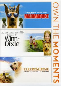 Marmaduke /  Because of Winn Dixie /  Far from Home