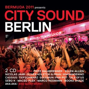 Bermuda 2011 Presents: City Sound Berlin /  Various