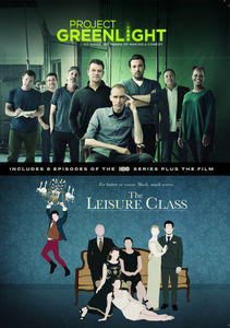 Project Greenlight: S4/ The Leisure Class