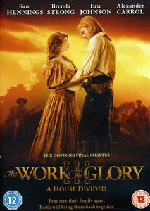 Work & Glory: A House Divided
